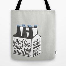 Good Times & Whatnot Tote Bag