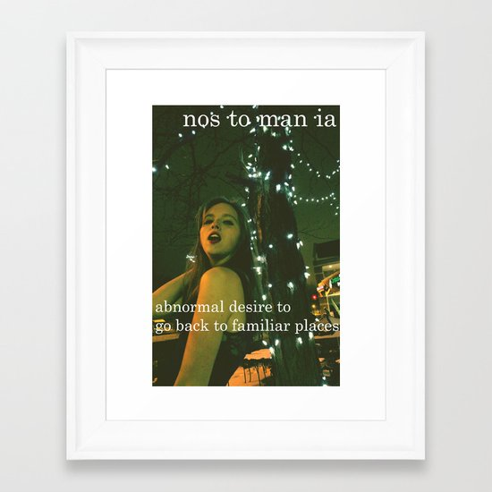 Nostomania.  Framed Art Print