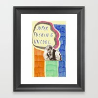 Super Fucking Uncool Framed Art Print