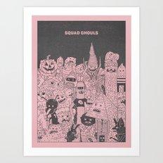 Squad Ghouls Art Print