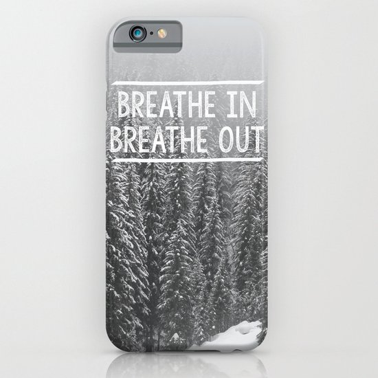 Breathe In - Breathe Out iPhone & iPod Case