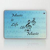 Music Is Life Laptop & iPad Skin