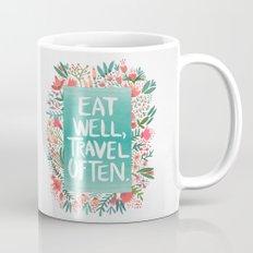 Eat Well, Travel Often B… Mug