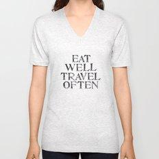 Eat well, Travel often Unisex V-Neck