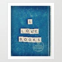 I Love Books Art Print