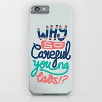 iPhone & iPod Case featuring Why So Careful by eugeniaclara