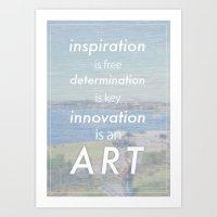 Innovation is an art Art Print