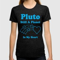 Pluto: Still A Planet In… Womens Fitted Tee Tri-Black SMALL