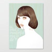 What a Wonderful Way to Die Canvas Print