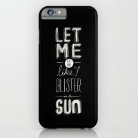 Blister In The Sun iPhone 6 Slim Case