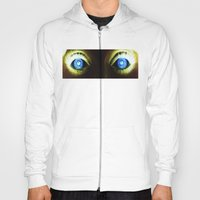 Look into my eyes Hoody