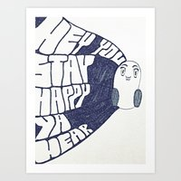 HEY YOU, STAY HAPPY. YA … Art Print