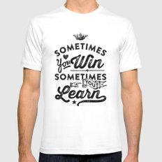 sometimes you win, sometimes you learn Mens Fitted Tee White SMALL