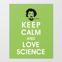 Keep Calm and Love Science Canvas Print
