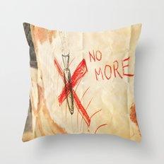 no more! _ ban the bomb! Throw Pillow