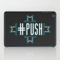 #PUSH iPad Case