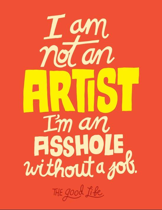 Not an Artist... Art Print