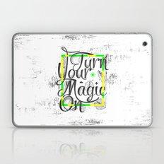 Turn Your Magic On Laptop & iPad Skin