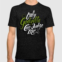 Only God(zilla) Can Judge Me. Mens Fitted Tee Tri-Black SMALL