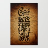 Coffee Should Be... Canvas Print