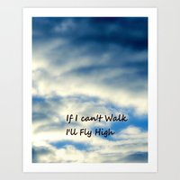 I'll Fly High Art Print
