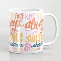 ...TOWARDS THE SUNSHINE Mug
