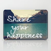 Share your happiness iPad Case