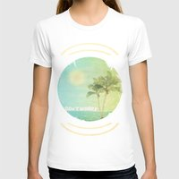 Don't Worry Womens Fitted Tee White SMALL