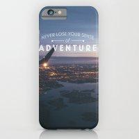 Never Lose Your Sense of Adventure iPhone 6 Slim Case