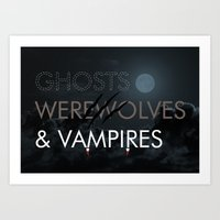 Ghosts, Werewolves & Vampires Art Print