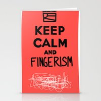 Keep Calm And Fingerism Stationery Cards