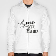 A Drunk Mouth Hoody