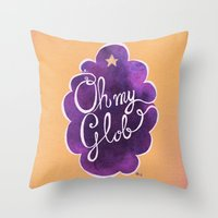 Oh My Beautiful Glob! Throw Pillow