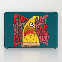Find What You Love And L… iPad Case