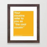 Cool Cousin Framed Art Print