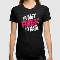 It's Not Failure, It's Data Womens Fitted Tee Tri-Black SMALL