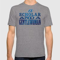A Scholar and a Gentlewoman Mens Fitted Tee Tri-Grey SMALL