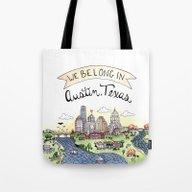We Belong In Austin Tote Bag