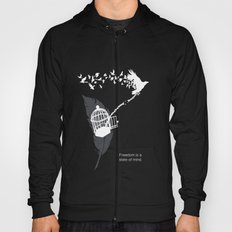 Freedom is a state of mind Hoody