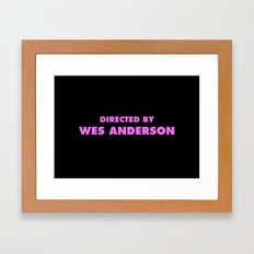 Directed By Wes Anderson Framed Art Print