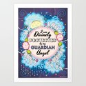 I am Divinely Protected by my Guardian Angel - Affirmation Art Print
