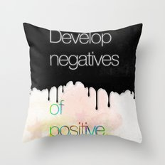 Develop negatives of positive. Throw Pillow