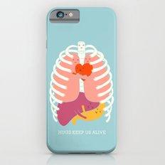 Hug keep us alive iPhone 6s Slim Case