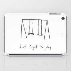 don't forget to play iPad Case