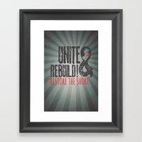 Unite & Rebuild! Restore… Framed Art Print