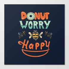 Donut Worry Canvas Print