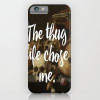 THE THUG LIFE CHOSE ME iPhone 6 Slim Case