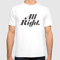 All Right. Mens Fitted Tee White SMALL