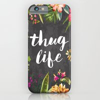 woman iPhone & iPod Cases featuring Thug Life by Text Guy