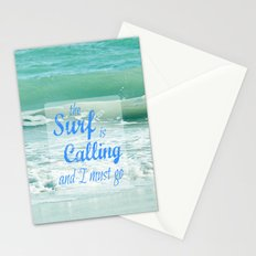 The Surf Is Calling and I Must Go  II Stationery Cards